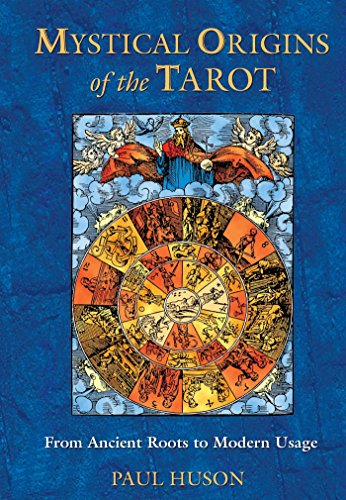 9780892811908: Mystical Origins of the Tarot: From Ancient Roots to Modern Usage