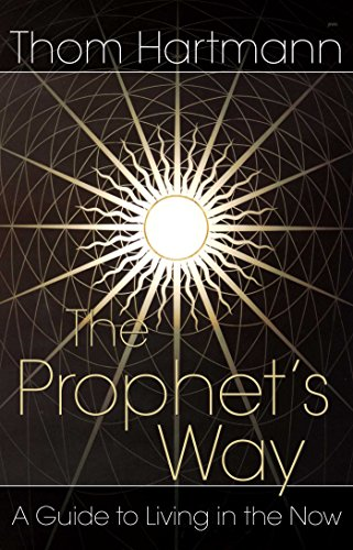 9780892811984: The Prophet's Way: A Guide to Living in the Now