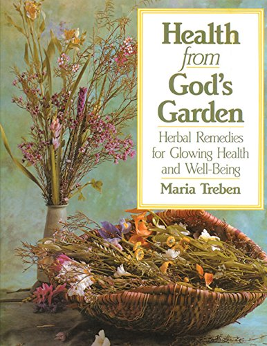 9780892812356: Health from God's Garden: Herbal Remedies for Glowing Health and Well-Being