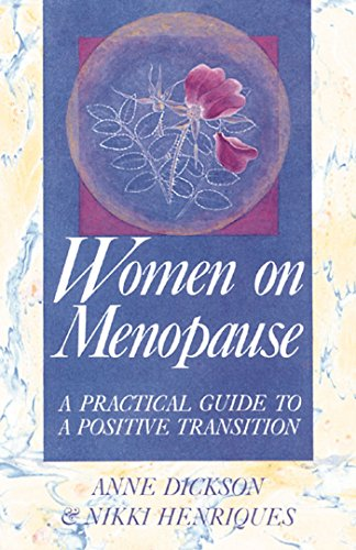 9780892812370: Women on Menopause: A Practical Guide to a Positive Transition