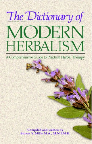 9780892812387: Dictionary of Modern Herbalism