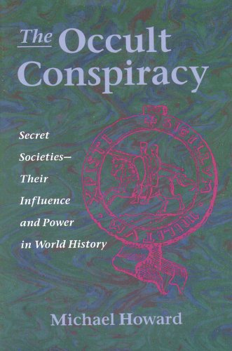 Occult Conspiracy Secret Societies: Howard, Michael