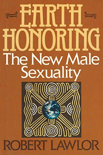 9780892812547: Earth Honoring: The New Male Sexuality