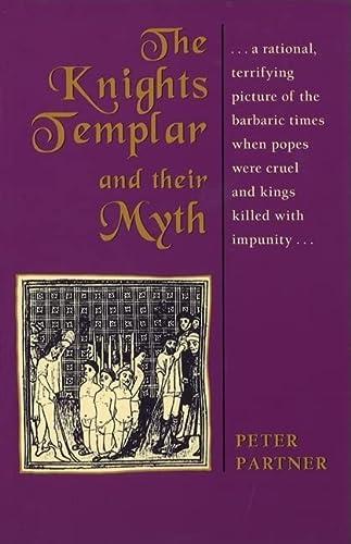 9780892812738: The Knights Templar and Their Myth