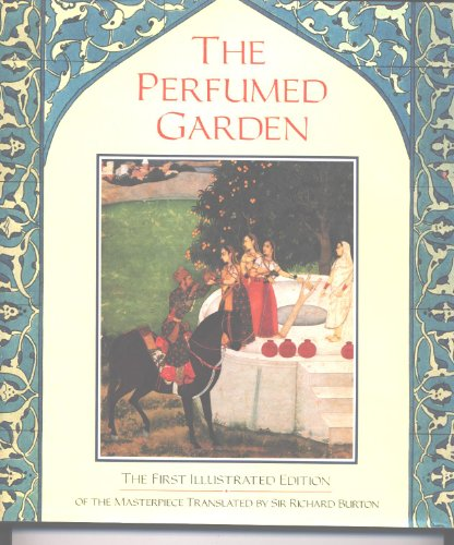 Illustrated Perfumed Garden: Umar Ibn Muhammad Nafzawi