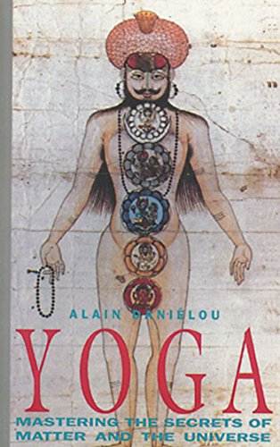 Yoga: Mastering the Secrets of Matter and the Universe (0892813016) by Daniélou, Alain