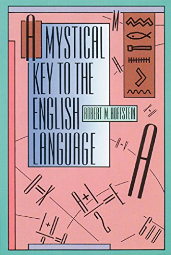 9780892813094: A Mystical Key to the English Language