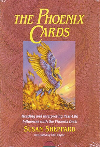 9780892813100: The Phoenix Cards: Reading and Interpreting Past-Life Influences with the Phoenix Deck [With Book]