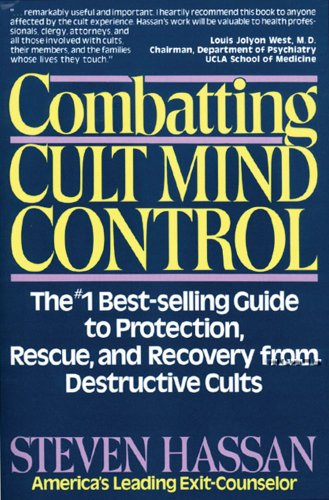 9780892813117: Combatting Cult Mind Control: The #1 Best-selling Guide to Protection, Rescue, and Recovery from Destructive Cults