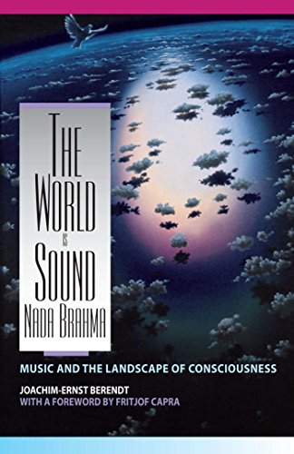 9780892813186: The World Is Sound: Nada Brahma: Music and the Landscape of Consciousness