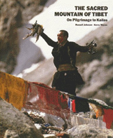 9780892813254: The Sacred Mountain of Tibet:On Pilgrimage to Kailas