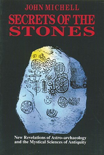 9780892813377: Secrets of the Stones: New Revelations of Astro-Archaeology and the Mystical Sciences of Antiquity