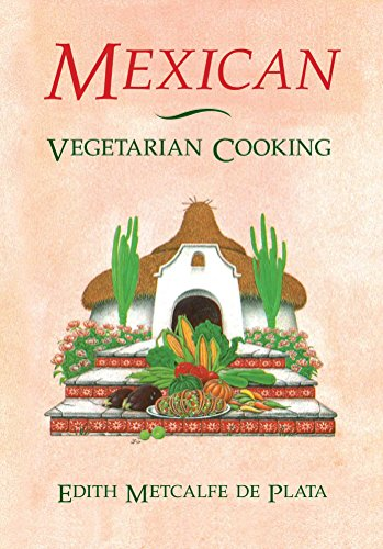 9780892813414: Mexican Vegetarian Cooking