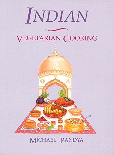 9780892813421: Indian Vegetarian Cooking