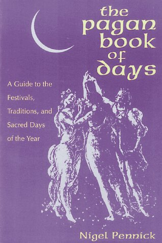 9780892813698: The Pagan Book of Days: A Guide to the Festivals, Traditions, and Sacred Days of the Year