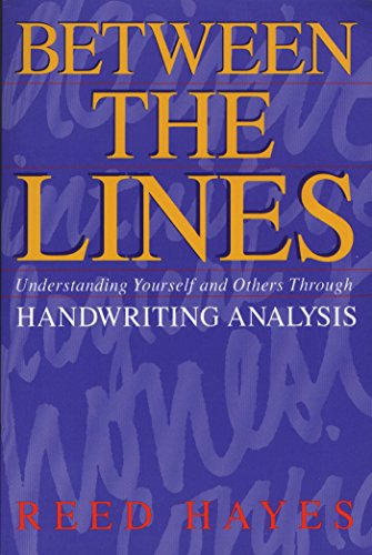 9780892813711: Between the Lines: Understanding Yourself and Others Through Handwriting Analysis (Destiny Books S.)