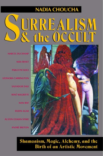 9780892813735: Surrealism and the Occult: Shamanism, Magic, Alchemy, and the Birth of an Artistic Movement