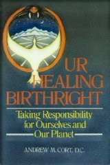 9780892813766: Our Healing Birthright: Taking Responsibility for Ourselves and Our Planet