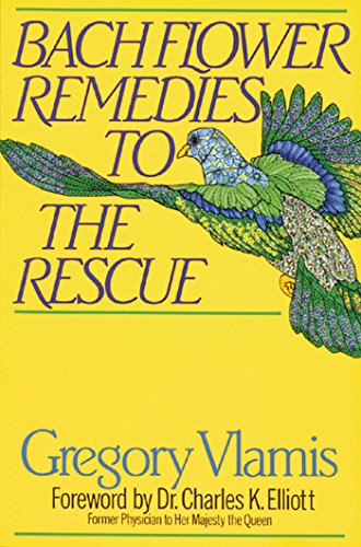 9780892813780: Bach Flower Remedies to the Rescue