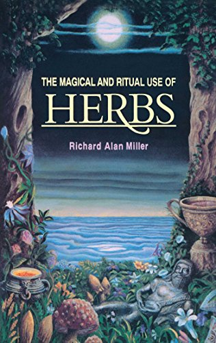 9780892814015: The Magical and Ritual Use of Herbs