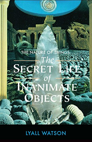 9780892814084: The Nature of Things: The Secret Life of Inanimate Objects