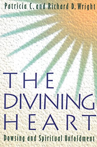 9780892814237: The Divining Heart: Dowsing and Spiritual Unfoldment