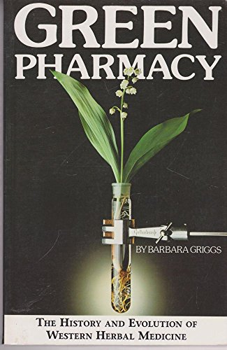 9780892814275: The Green Pharmacy: History and Evolution of Western Herbal Medicine