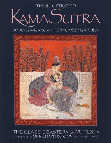The Illustrated Kama Sutra : Ananga-Ranga and: Captain Sir Richard