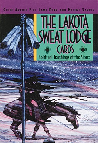 Lakota Sweat Lodge Cards: Spiritual Teachings of the Sioux: Deer, Archie Fire Lame & Sarkis (illus)...
