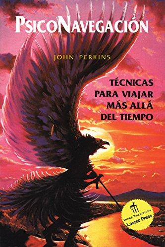 9780892814619: Psiconavegación: Técnicas para viajar más allá del tiempo (Spanish Edition)