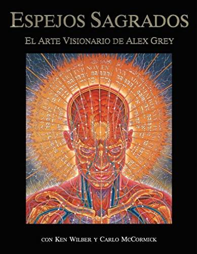 9780892814626: Espejos sagrados: el arte visionario de Alex Grey