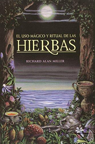 9780892814671: El Uso Magico y Ritual de Las Hierbas (Inner Traditions)