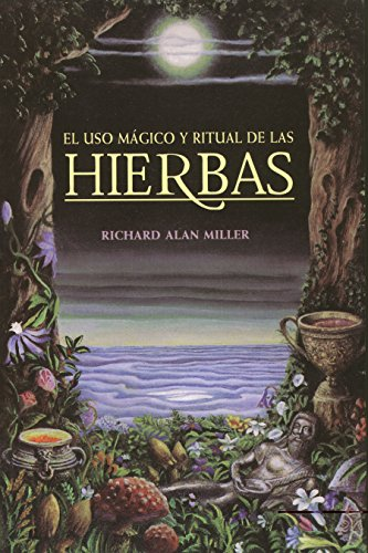 9780892814671: El Uso Magico y Ritual de Las Hierbas = The Magical and Ritual Use of Herbs (Inner Traditions)