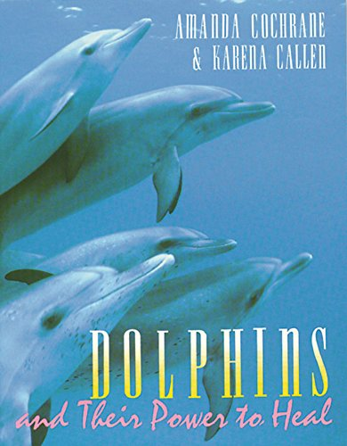9780892814763: Dolphins and Their Power to Heal