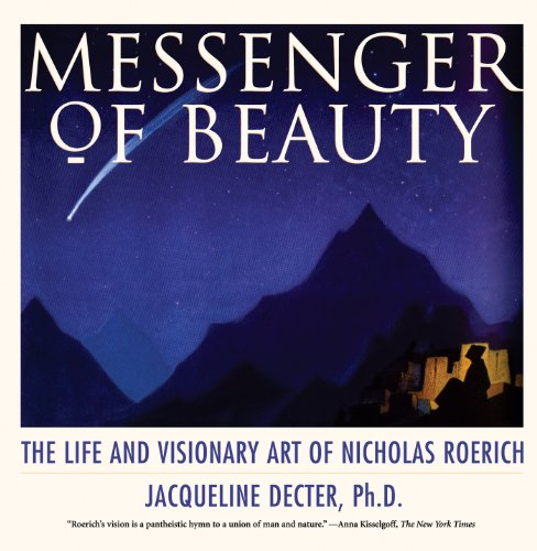 9780892814930: Messenger of Beauty: The Life and Visionary Art of Nicholas Roerich