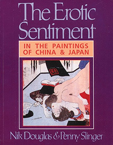 9780892814954: The Erotic Sentiment: In the Paintings of China and Japan