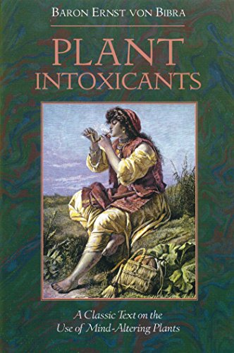 9780892814985: Plant Intoxicants: A Classic Text on the Use of Mind-Altering Plants
