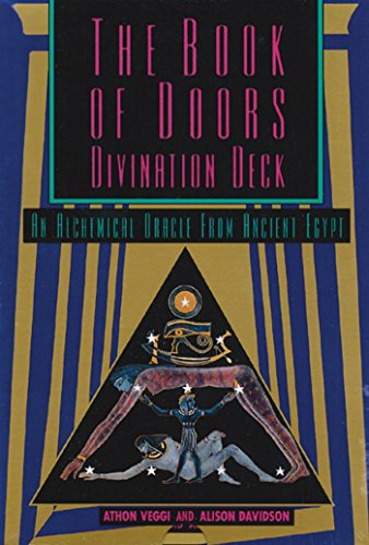 The Book of Doors Divination Deck: An Alchemical Oracle from Ancient Egypt: Veggi, Athon; Davidson,...