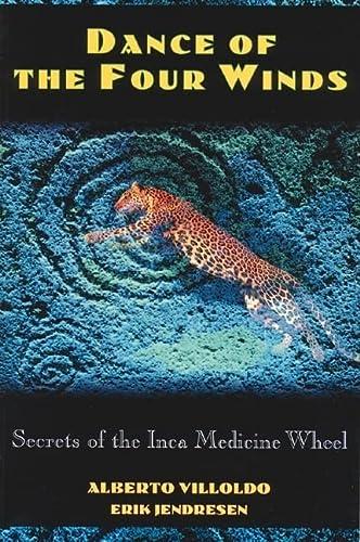 9780892815142: Dance of the Four Winds: Secrets of the Inca Medicine Wheel
