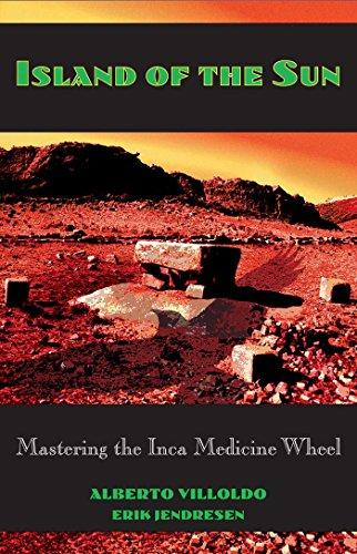 9780892815203: Island of the Sun: Mastering the Inca Medicine Wheel