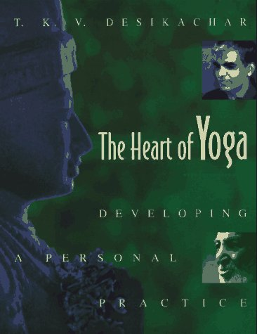 9780892815333: The Heart of Yoga: Developing a Personal Practice