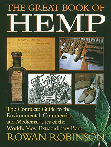 9780892815418: The Great Book of Hemp: The Complete Guide to the Environmental, Commercial, and Medicinal Uses of the World's Most Extraordinary Plant