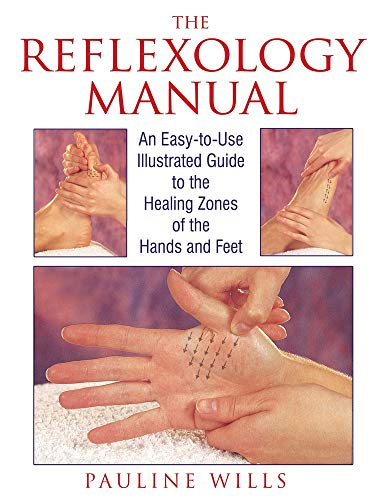 9780892815470: The Reflexology Manual: An Easy-to-Use Illustrated Guide to the Healing Zones of the Hands and Feet