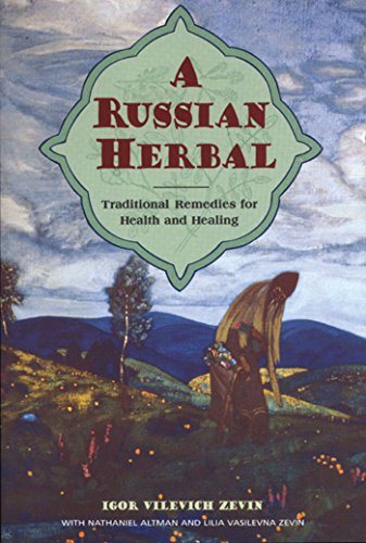 9780892815494: A Russian Herbal: Traditional Remedies for Health and Healing