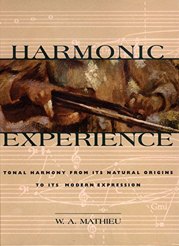 9780892815609: Harmonic Experience: Tonal Harmony from Its Natural Origins to Its Modern Expression