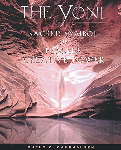 9780892815623: The Yoni: Sacred Symbol of Female Creative Power