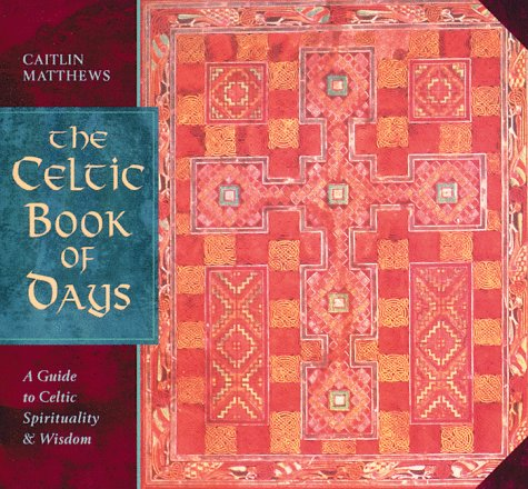 9780892815654: The Celtic Book of Days: A Guide to Celtic Spirituality and Wisdom