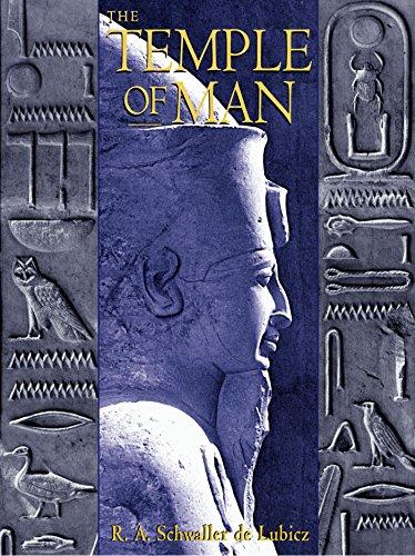 The Temple of Man: Apet of the South at Luxor: Schwaller De Lubicz, R. A./ Lawlor, Deborah (...