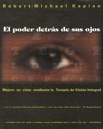 9780892815760: El Poder Detras de Sus Ojos: Mejore Su Vista Mediante La Terapia de Vision Integral (Inner Traditions)