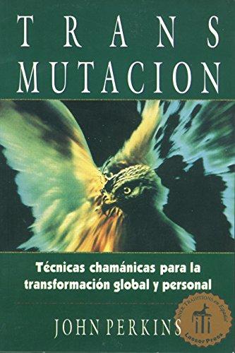 9780892815920: Transmutacion: Tecnicas Chamanicas Para La Transformacion Global y Personal